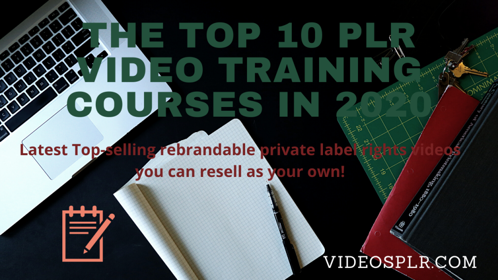 The Top 10 PLR Video Training Courses